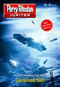ebook: Jupiter 10: Ganymed fällt