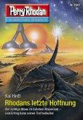 eBook: Perry Rhodan 2947: Rhodans letzte Hoffnung