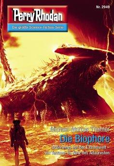 ebook: Perry Rhodan 2949: Die Biophore