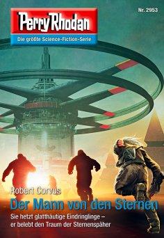 eBook: Perry Rhodan 2953: Der Mann von den Sternen