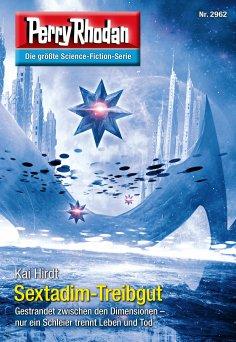 eBook: Perry Rhodan 2962: Sextadim-Treibgut