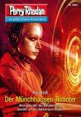 eBook: Perry Rhodan 2963: Der Münchhausen-Roboter