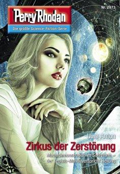 ebook: Perry Rhodan 2973: Zirkus der Zerstörung