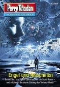 ebook: Perry Rhodan 2994: Engel und Maschinen