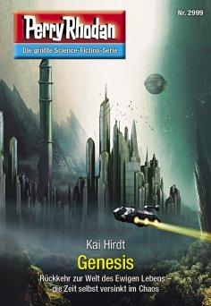 eBook: Perry Rhodan 2999: Genesis