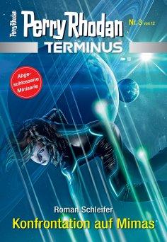 ebook: Terminus 3: Konfrontation auf Mimas