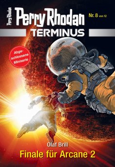ebook: Terminus 8: Finale für Arcane 2