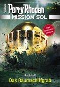 ebook: Mission SOL 1: Das Raumschiffgrab
