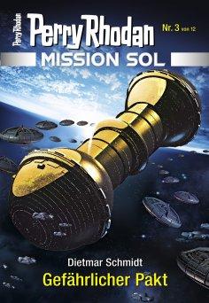 ebook: Mission SOL 3: Gefährlicher Pakt