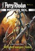 ebook: Mission SOL 4: Welt des ewigen Todes