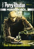 eBook: Mission SOL 6: Das Orakel von Takess