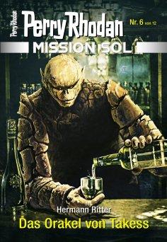 eBook: Mission SOL 6: Das Orakel von Takess