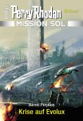 ebook: Mission SOL 8: Krise auf Evolux