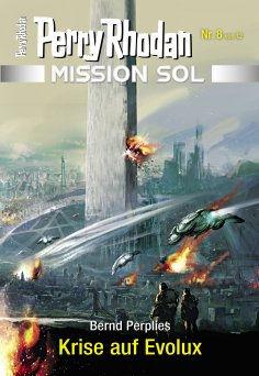 eBook: Mission SOL 8: Krise auf Evolux