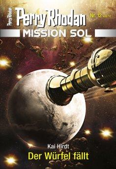 eBook: Mission SOL 12: Der Würfel fällt