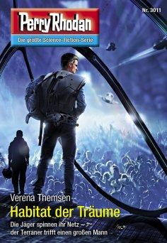 eBook: Perry Rhodan 3011: Habitat der Träume