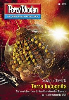 ebook: Perry Rhodan 3017: Terra Incognita