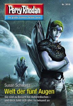 ebook: Perry Rhodan 3018: Welt der fünf Augen