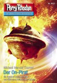 ebook: Perry Rhodan 3023: Der On-Pirat