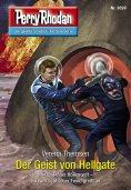 eBook: Perry Rhodan 3024: Der Geist von Hellgate