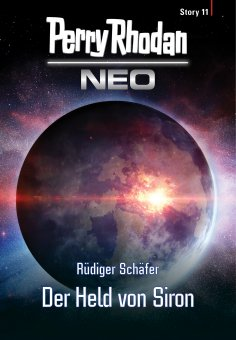 eBook: Perry Rhodan Neo Story 11: Der Held von Siron
