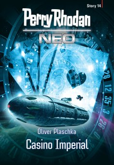 eBook: Perry Rhodan Neo Story 14: Casino Imperial