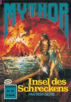 ebook: Mythor 10: Insel des Schreckens