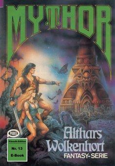 ebook: Mythor 13: Althars Wolkenhort