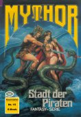 ebook: Mythor 15: Stadt der Piraten