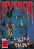 ebook: Mythor 16: Der Fall von Thormain