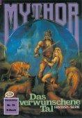 ebook: Mythor 19: Das verwunschene Tal