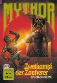 ebook: Mythor 24: Zweikampf der Zauberer