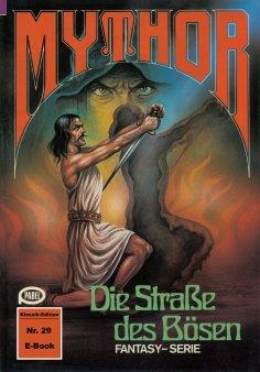 ebook: Mythor 29: Die Straße des Bösen