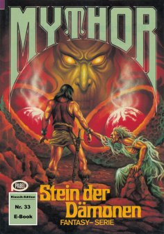eBook: Mythor 33: Stein der Dämonen