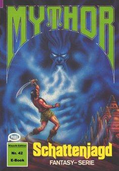 ebook: Mythor 42: Schattenjagd