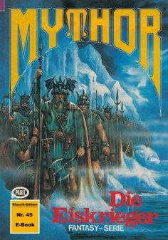 ebook: Mythor 45: Die Eiskrieger