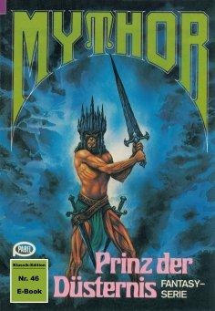 ebook: Mythor 46: Prinz der Düsternis