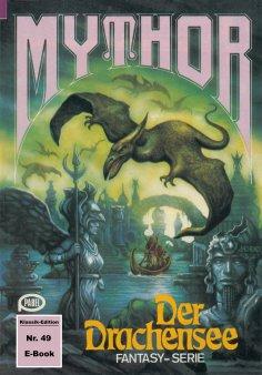 ebook: Mythor 49: Der Drachensee