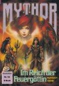ebook: Mythor 52: Im Reich der Feuergöttin