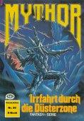 eBook: Mythor 59: Irrfahrt durch die Düsterzone