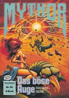 ebook: Mythor 60: Das böse Auge
