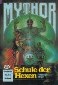 ebook: Mythor 64: Schule der Hexen