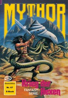 eBook: Mythor 67: Krieg der Hexen