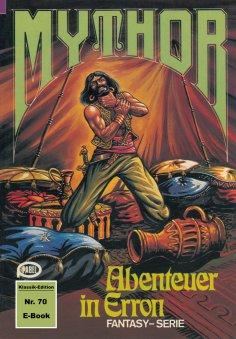 eBook: Mythor 70: Abenteuer in Erron