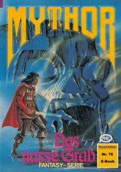 eBook: Mythor 76: Das nasse Grab