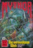 ebook: Mythor 77: Die versunkene Welt