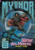 ebook: Mythor 82: Götter des Meeres