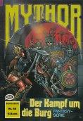 eBook: Mythor 88: Der Kampf um die Burg