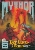 eBook: Mythor 89: Der Lava-Mann
