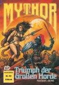 ebook: Mythor 90: Triumph der Großen Horde